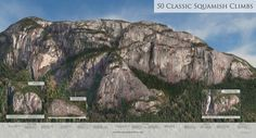 50 Classic Squamish Climbs - need to go here!