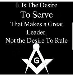 Leadership and Freemasonry go hand and hand. Learn more about Freemasonry in the link. Masonic Art, Masonic Lodge, Masonic Symbols, Masonic Order, Masonic Jewelry, Occult Symbols, Great Quotes, Inspirational Quotes, Knowledge And Wisdom