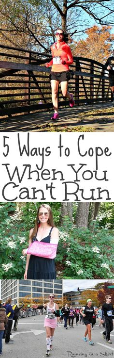 5 Ways to Cope When You Can't Run. If an illness, broken bone or common running injury has you sidelines here are some simple tips to get through recovery. For runners, fitness enthusiasts or people who love to workout!  Includes ways to aid in your mental recovery. / Running in a Skirt