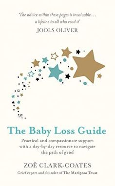 [PDF Free] The Baby Loss Guide: Practical and compassionate support with a day-by-day resource to navigate the path of grief Author Zoë Clark-Coates, Got Books, Books To Read, Pregnancy And Infant Loss, Child Loss, Losing A Child, Book Photography, Free Reading, Baby Loss, Free Books
