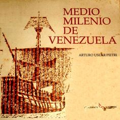Archivo: Medio Milenio de Venezuela