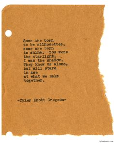 Typewriter Series #1411 by Tyler Knott GregsonChasers of the Light & All The Words Are Yours are Out Now!