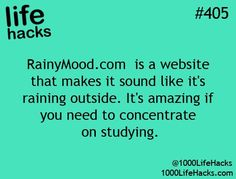 """RainyMood.com is a website that make it sound like it's raining outside.""  Living in Seattle I shouldn't need this but often it doesn't really rain hard enough to hear through the roof. Useful Life Hacks, Life Hacks"