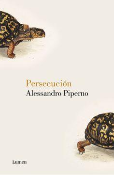 """Persecución / Alessandro Piperno. """"Era el 13 de julio de 1986 cuando Leo Pontecorvo de repente tuvo unas ganas tremendas de no haber nacido nunca..."""", cuenta Piperno en el arranque de esta espléndida novela. En esa noche de verano nos acercamos a una mansión rodeada de árboles en uno de los barrios más elegantes de las afueras de Roma. Ahí viven los Pontecorvo, y basta con echar un vistazo a la familia reunida para darse cuenta de que son personas razonablemente felices."""