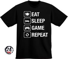 Eat, Sleep, Game, Repeat Shirt Any color shirt can be ordered just leave a note. Gamer Shirt, T Shirt Diy, T Shirts With Sayings, Eat Sleep, Kids Wear, Funny Tshirts, Shirt Designs, Silhouette Projects, Silhouette Cameo