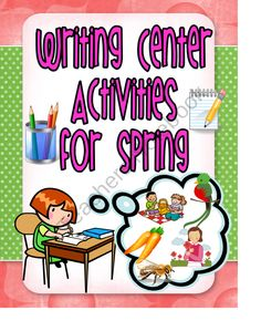 Spring Writing Center Activities product from Read Like A Rock Star on TeachersNotebook.com