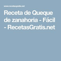 Receta de Queque de zanahoria - Fácil - RecetasGratis.net