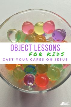 object lessons for kids about casting your cares on the Lord