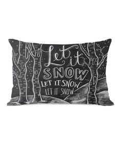 Another great find on #zulily! 'Let it Snow' Throw Pillow by OneBellaCasa #zulilyfinds