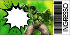 Convite Ingresso Hulk: