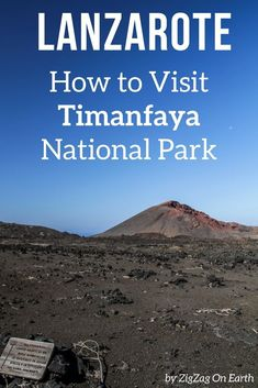Lanzarote Canary Islands Travel - Guide to plan your visit to the Timanfaya National Park - Bus tour, Walks, Visitor center... with many photos and vide | #lanzarote #canaryislands | Things to do in Lanzarote | Lanzarote photography
