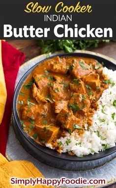 Slow Cooker Indian Butter Chicken tastes like my favorite Indian restaurant's butter chicken. This is by far the easiest dump and start crock pot butter chicken recipe ever! The flavor of this meal is exceptional. Butter Chicken Slow Cooker, Butter Chicken Rezept, Butter Chicken Curry, Slow Cooker Chicken Curry, Indian Butter Chicken, Crock Pot Curry, Healthy Butter Chicken Recipe, Best Chicken Curry Recipe, Keto Chicken