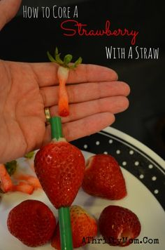 Kitchen hacks, Stawberry recipes made easy HOW TO CORE A STRAWBERRY WITH A PLASTIC STRAW, this is such a cool trick and perfect for kids helping in the kitchen   .