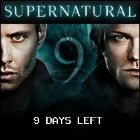 Supernatural Countdown - Season 9 Premiere ... 9 Day(s) / 23 Hour(s) / 2 Minute(s) Left...