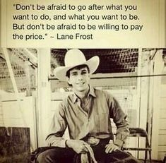 Not really into bull riding but man I love Lane Frost Western Quotes, Rodeo Quotes, Cowboy Quotes, Country Girl Quotes, Senior Quotes, Horse Quotes, Girl Sayings, Country Girls, Country Music