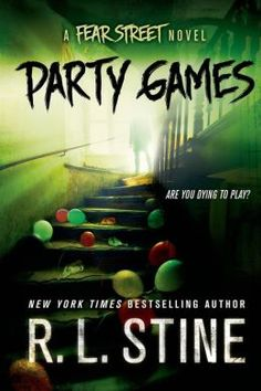 Party Games (Fear Street Series) by R.L. Stine