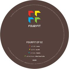 LSB / FD / ANILE / KID DRAMA - Fourfit EP02 – Unearthed Sounds