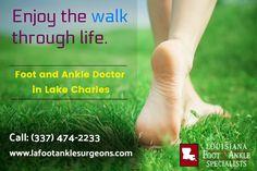 Preferred Foot Surgeon in Lake Charles