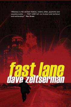 Fast Lane by Dave Zeltserman. Mystery, Thriller & Suspense Kindle Edition