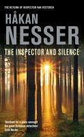The Inspector and silence / Hakan Nesser; 2010