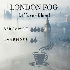 London fog diffuser blend for your essential oil diffuser. This yummy blend features bergamot and lavender essential oils. Drop it in your diffuser today #LavenderEssentialOil #essentialoil
