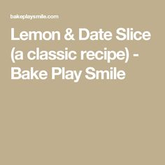 Lemon & Date Slice is such a classic recipe. and is absolutely delicious! A delicious date filled base covered in tangy lemon icing. Date Slice, Biscuit Cupcakes, Lemon Icing, Classic Recipe, Lemon Cookies, Brownie Cookies, Christmas Treats, Macarons, Baking Recipes