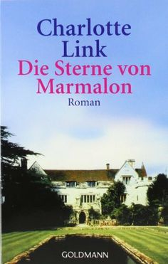 Die Sterne von Marmalon von Charlotte Link, http://www.amazon.de/  gelesen