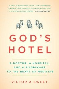 """""""I began to understand that the premodern system was based on the gardener's understanding of the world, and that Hildegard took a gardener's approach to the body, not a mechanic's or a computer programmer's."""" God's Hotel by Victoria Sweet"""