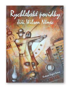 "Jiri Wilson Nemec ""Rychlebsko's tales 2"". (Komfi, 2014). Cover illustration by Eugene Ivanov #book #cover #bookcover #illustration #eugeneivanov"