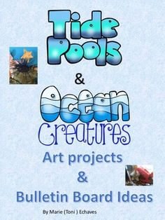 Ideas for incorporating ocean arts and craft to your ocean theme unit. Includes directions and samples of art projects and bulletin board ideas.