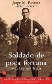 SOLDADO DE POCA FORTUNA, MEMORIAS, GUERRA CIVIL ESPAÑOLA, DIVISIÓN AZUL (Libros de Lance - Historia - Segunda Guerra Mundial)