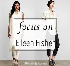 Brand focus: Eileen Fisher – the best of their spring 2015 collection! | 40plusstyle.com