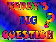Questions to begin the day - builds classroom community and promotion of healthy habits and social skills