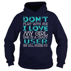 Don't Flirt With Me My Girl is a Crazy User She will Murder YOU Job Title Shirts #gift #ideas #Popular #Everything #Videos #Shop #Animals #pets #Architecture #Art #Cars #motorcycles #Celebrities #DIY #crafts #Design #Education #Entertainment #Food #drink #Gardening #Geek #Hair #beauty #Health #fitness #History #Holidays #events #Home decor #Humor #Illustrations #posters #Kids #parenting #Men #Outdoors #Photography #Products #Quotes #Science #nature #Sports #Tattoos #Technology #Travel…