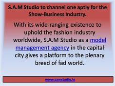 S.A.M Studio to have facilitated well to the fashion industry avails models of all categories or levels. As an elite modeling studio, S.A.M Studio is been an address to the whole breed of fashion world.