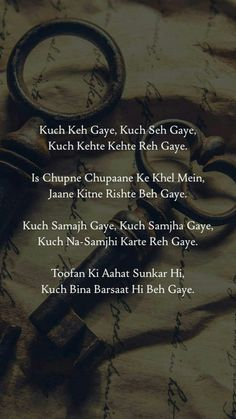 Kuch Keh Gaye, Kuch Seh Gaye, Shayari in Urdu with Image One Love Quotes, Love Quotes Poetry, Love Quotes In Hindi, Shyari Quotes, Truth Quotes, Diary Quotes, Qoutes, Gulzar Quotes, Zindagi Quotes