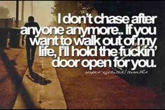 True that. Liars cheats and users -there's the door out of my life u go