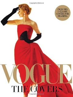 Vogue: The Covers by Dodie Kazanjian. $31.50. Author: Hamish Bowles. Publisher: Abrams; 1 Har/Pstr edition (October 1, 2011). 272 pages. Publication: October 1, 2011. Save 37%!