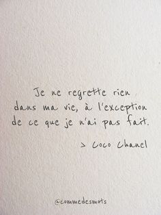 Je ne regrette rien dans ma vie - piece by piece - Citations Pretty Words, Cool Words, Wise Words, Positive Quotes, Motivational Quotes, Inspirational Quotes, Staff Motivation, French Quotes, Favorite Quotes