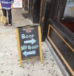 Sometimes the most simple marketing message is the most effective. Beer Memes, Beer Quotes, Beer Humor, I Like Beer, More Beer, Luxury Marketing, Guerilla Marketing, Street Marketing, Pub Signs