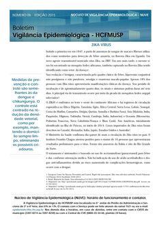 Informação presta: leia os arquivos do blog: MEDIDAS CONTRA ZIKA VÍRUS... FIQUEM ATENTOS CONTRI...