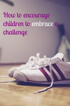 Encouraging children to embrace a challenge  without being stressed or anxious about it is really important. helping them to strive and reach can be a good thing if we embrace some positive parenting values and  keep it light come and have a read about these key area in child development and wellbeing at Emotionally Healthy Kids