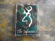 Check out this item in my Etsy shop https://www.etsy.com/listing/222579358/custom-hand-made-camo-deer-sign