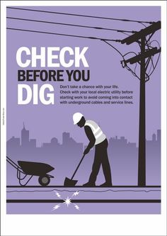 """An Electrical Safety Poster with safety message: """"Don't take a chance with your life. Check with your local electric utility before starting work to avoid coming into contact with underground cables and service lines. Fire Safety Poster, Health And Safety Poster, Fire Safety Tips, Safety Posters, Eye Safety, Safety Pictures, Science Electricity, Safety Slogans, Safety Message"""