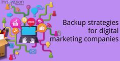 The highly effective backup strategies for #DigitalMarketing companies for providing 24×7 services. http://www.innovazioninteractive.com/blog/backup-plan-for-digital-marketing-agencies/