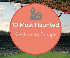 Some stadium in Europe became some kind of fortress for the clubs host. The stadium was alive and like to have good luck if the host was entertaining his opponent.