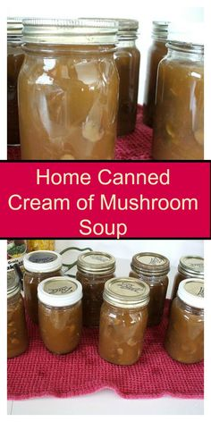 Home Canned Cream of Mushroom Soup