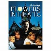 Flowers in the Attic (1987). [PG-13] 93 mins. Starring: Louise Fletcher, Victoria Tennant, Kristy Swanson, Jeb Stuart Adams, Ben Ryan Ganger, Lindsay Parker, Marshall Colt and Nathan Davis