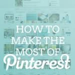 How to Make the Most of Pinterest http://katelynbrookeblog.com/2013/01/24/how-to-make-the-most-of-pinterest/