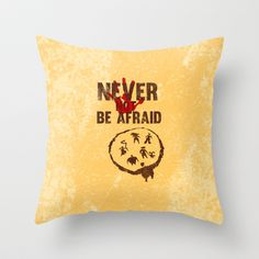the croods, never {not} be afraid Throw Pillow by studiomarshallarts - $20.00